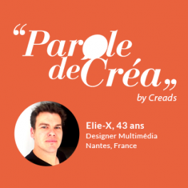 Paroles d'Elie-X, Designer Multimédia, 43 ans