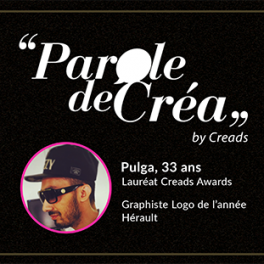 Paroles de Pulga, 33 ans, Graphiste Freelance