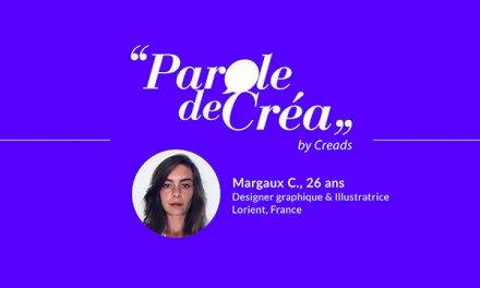 Paroles de Margaux C., 26 ans, designer et illustratrice freelance